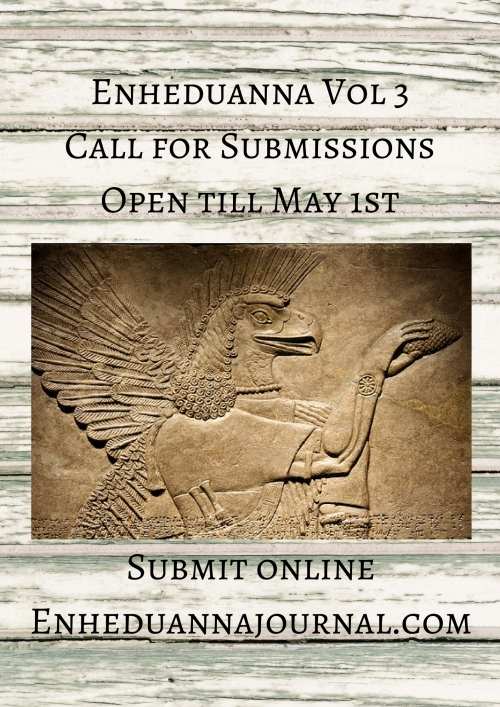 Enheduanna Vol 3Call for SubmissionNow Open! Submit online atenheduannajournal.com.jpg